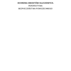 2017 Gromek i Wróbel Ochrona obiektów kluczowych 1.pdf